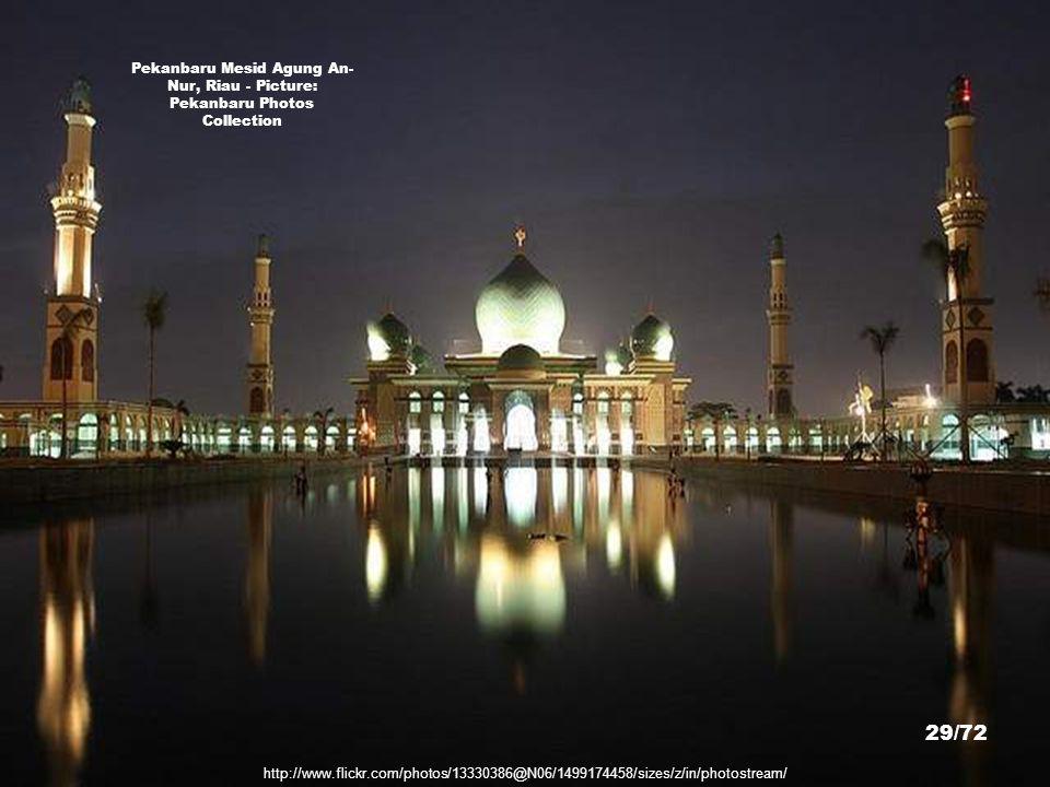 Pekanbaru Mesid Agung An-Nur, Riau - Picture: Pekanbaru Photos Collection