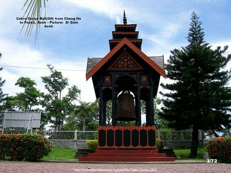 Cakra Donya Bell(Gift from Cheng Ho to Pasai), Aceh - Picture: Si Gam Acèh