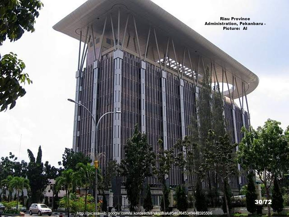 Riau Province Administration, Pekanbaru - Picture: Al
