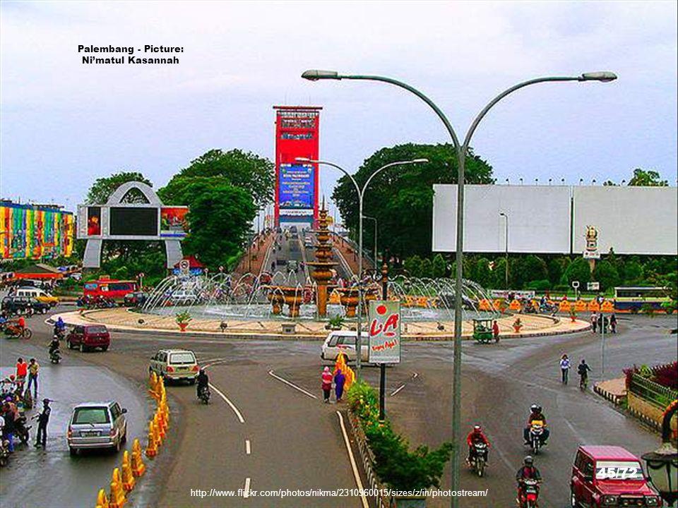 Palembang - Picture: Ni'matul Kasannah