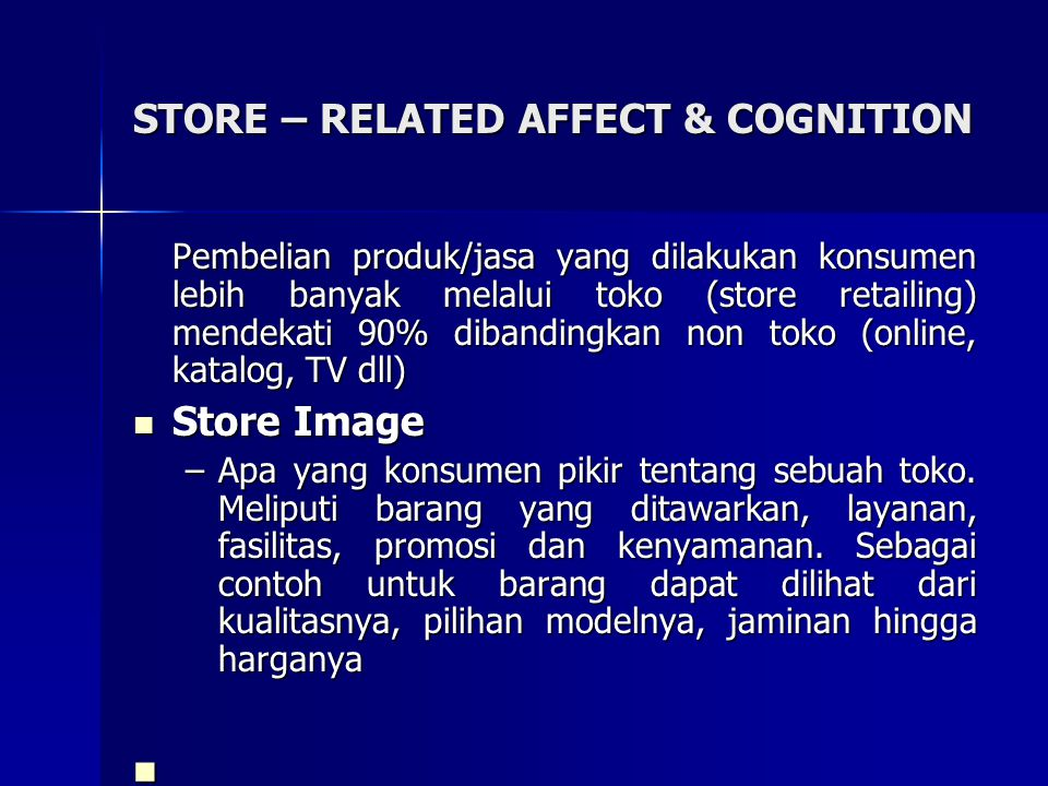 STORE – RELATED AFFECT & COGNITION