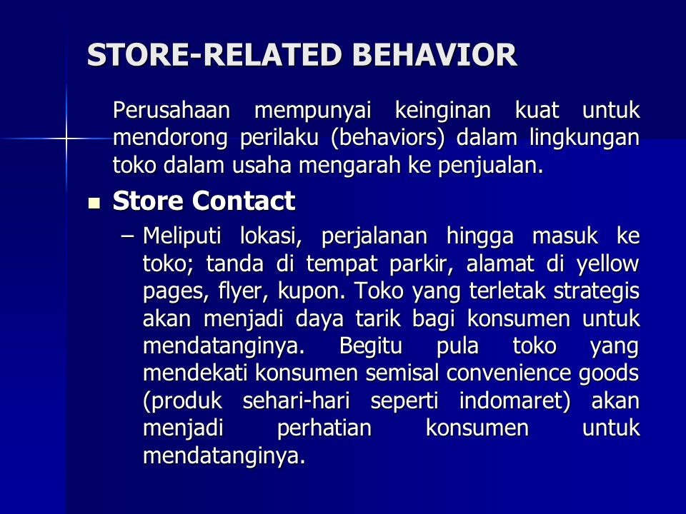 STORE-RELATED BEHAVIOR