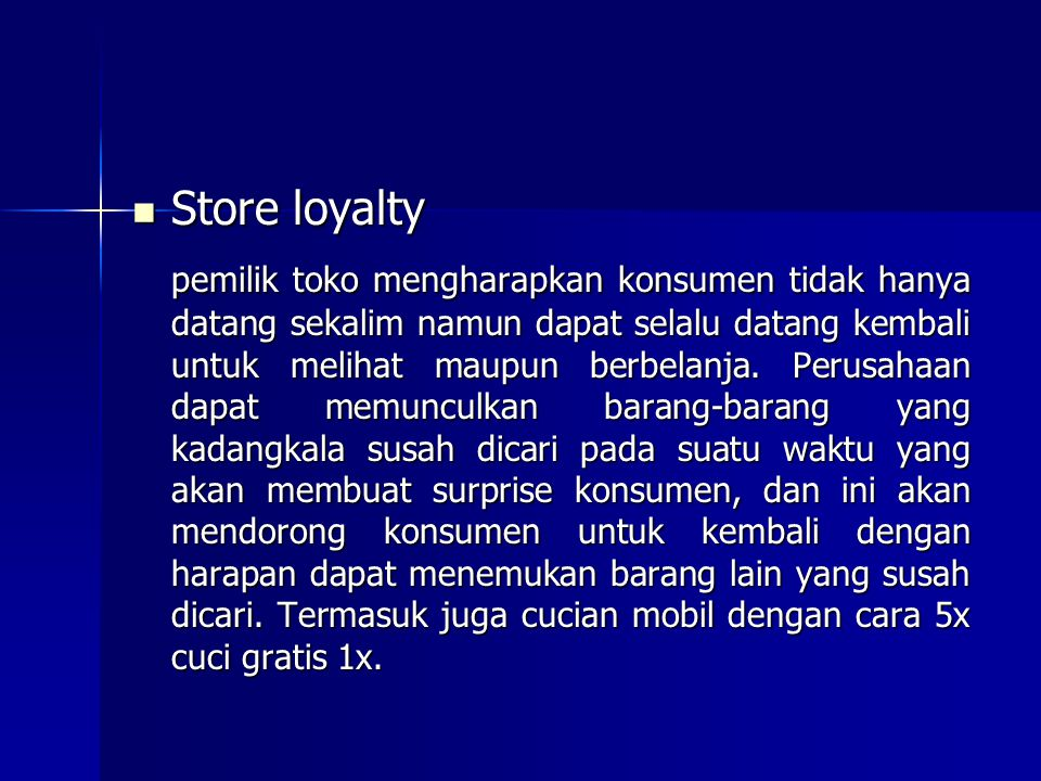 Store loyalty