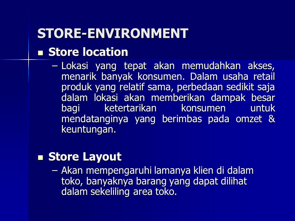 STORE-ENVIRONMENT Store location Store Layout