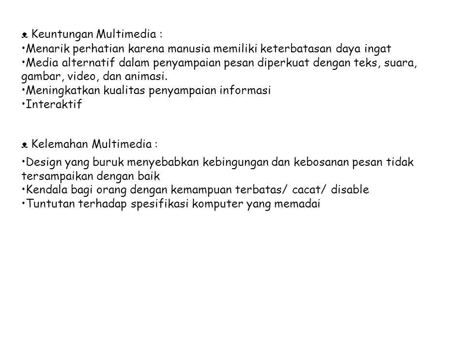 ᴥ Keuntungan Multimedia :
