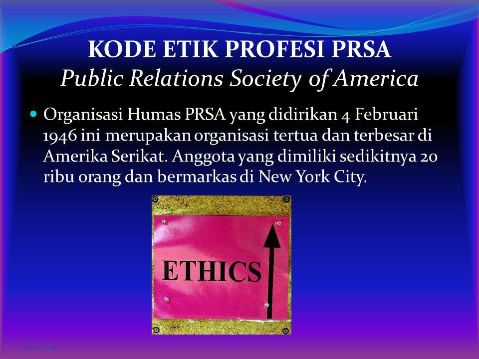 KODE ETIK PROFESI PRSA Public Relations Society of America