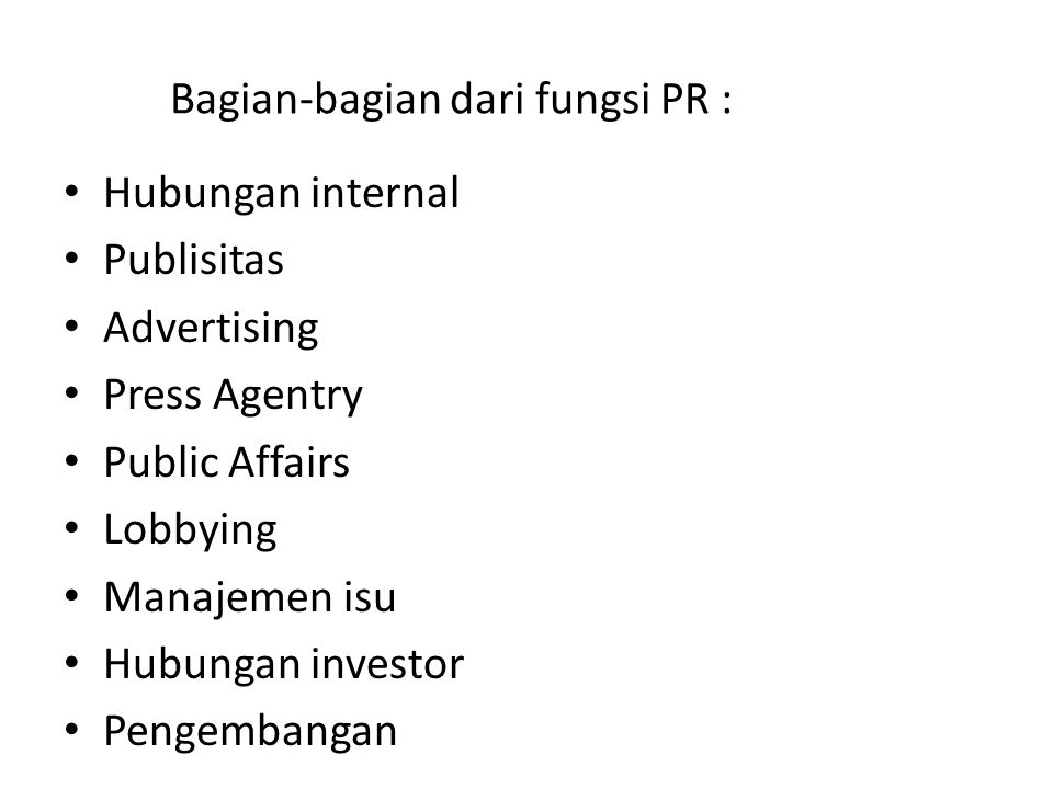Bagian-bagian dari fungsi PR :