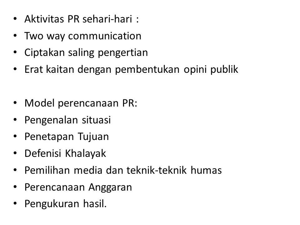 Aktivitas PR sehari-hari :