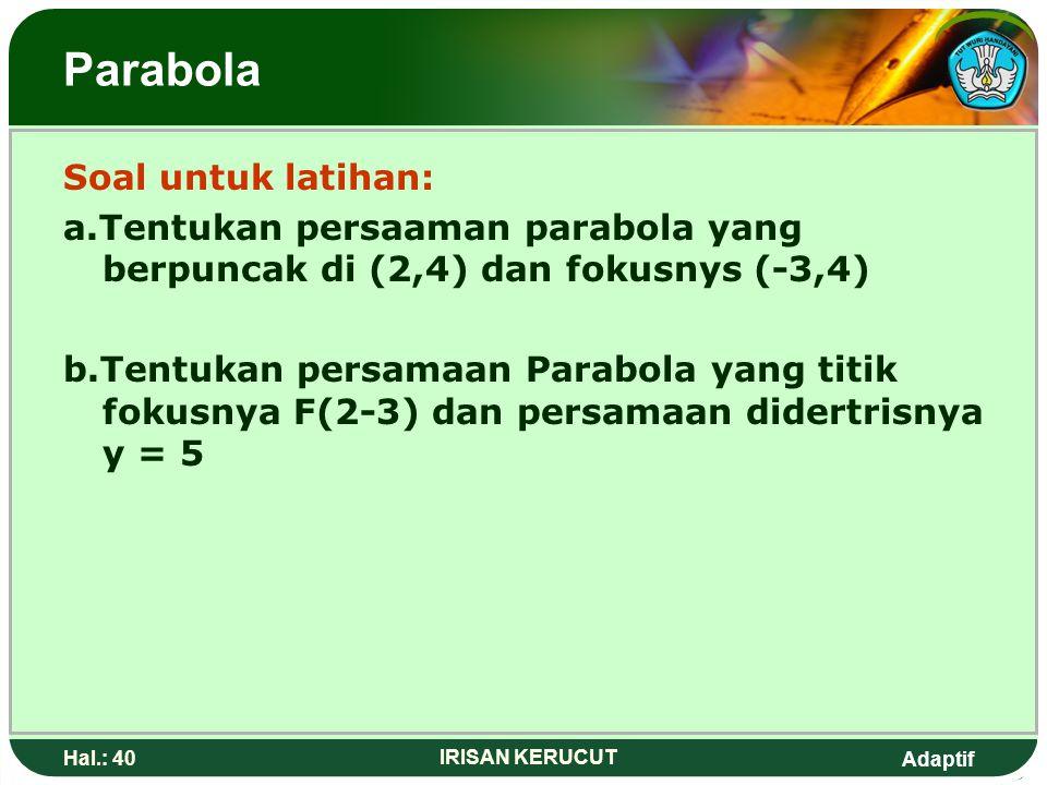 Parabola Soal untuk latihan: