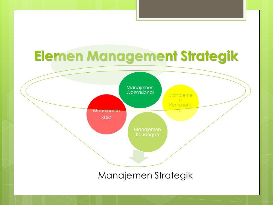 Elemen Management Strategik