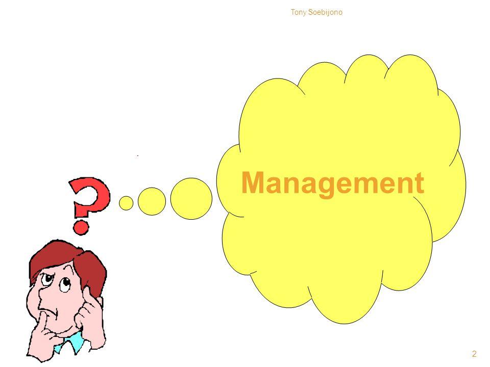Tony Soebijono Management