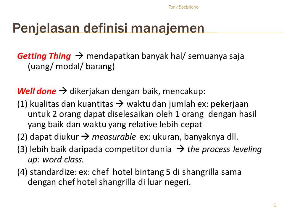 Penjelasan definisi manajemen
