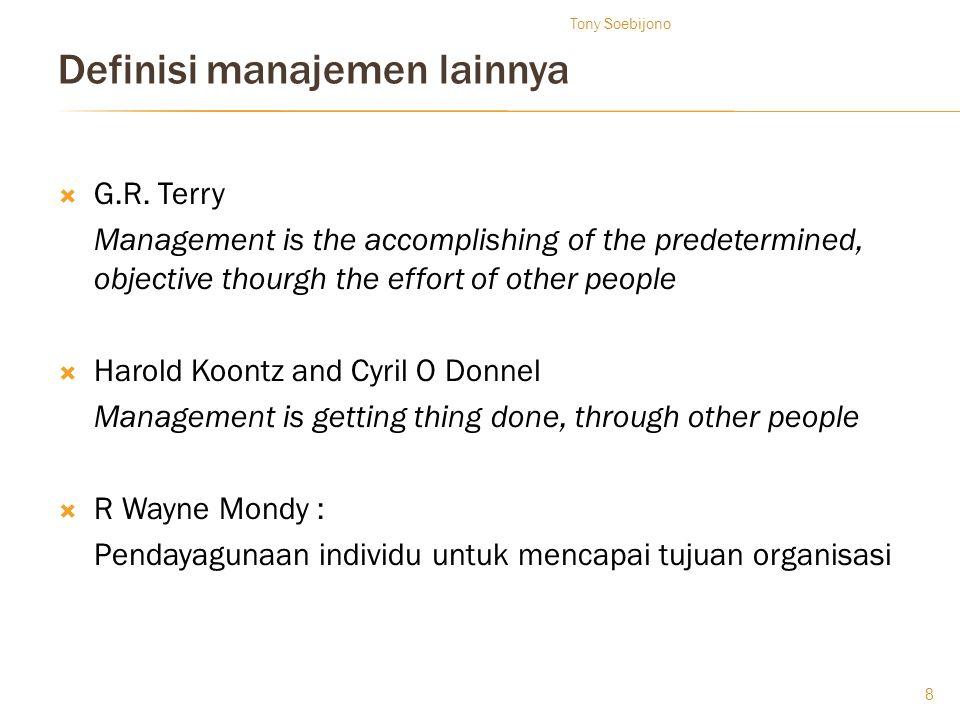 Definisi manajemen lainnya