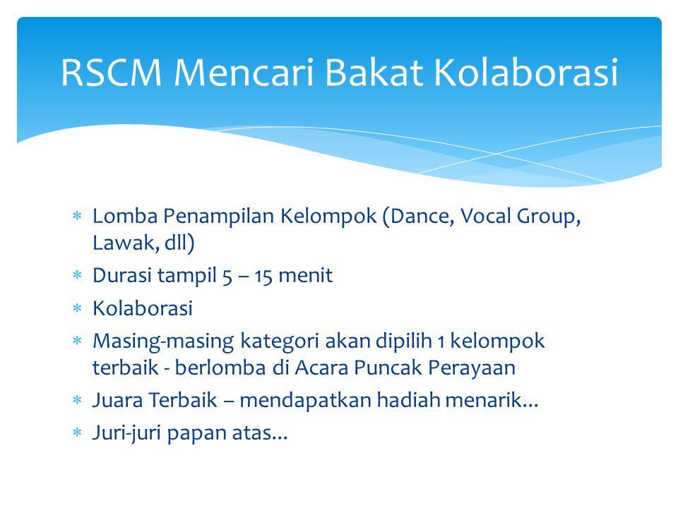 RSCM Mencari Bakat Kolaborasi