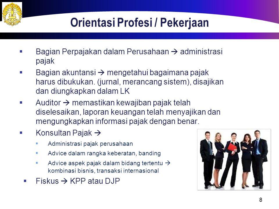 Orientasi Profesi / Pekerjaan