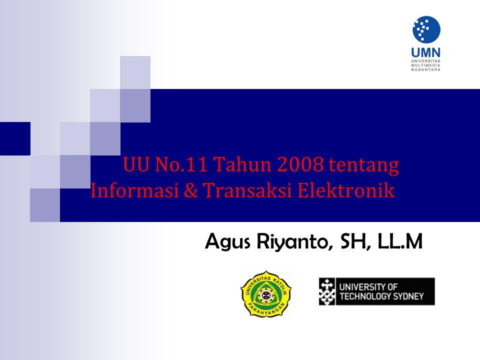UU No.11 Tahun 2008 tentang Informasi & Transaksi Elektronik