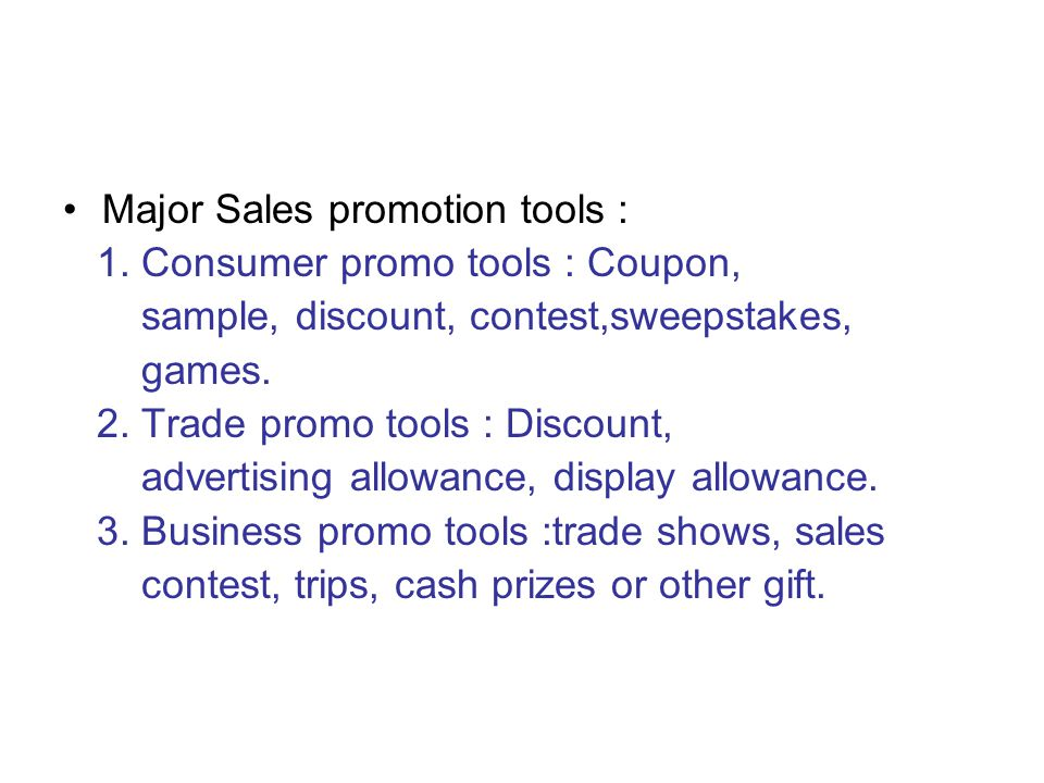 Major Sales promotion tools :