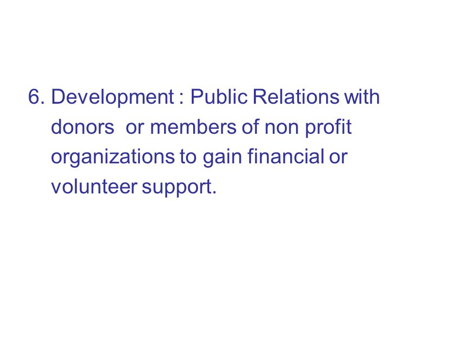 6. Development : Public Relations with