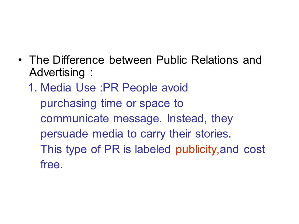 The Difference between Public Relations and Advertising :