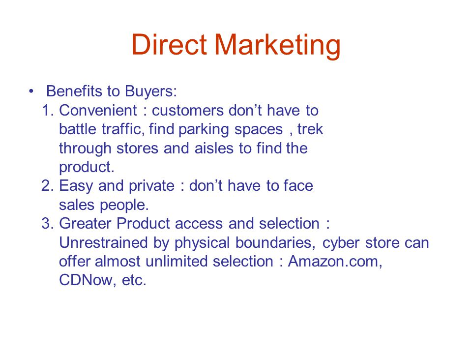 Direct Marketing Benefits to Buyers: