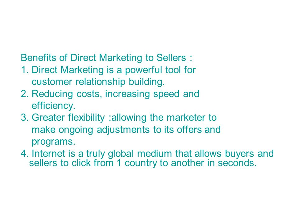 Benefits of Direct Marketing to Sellers :