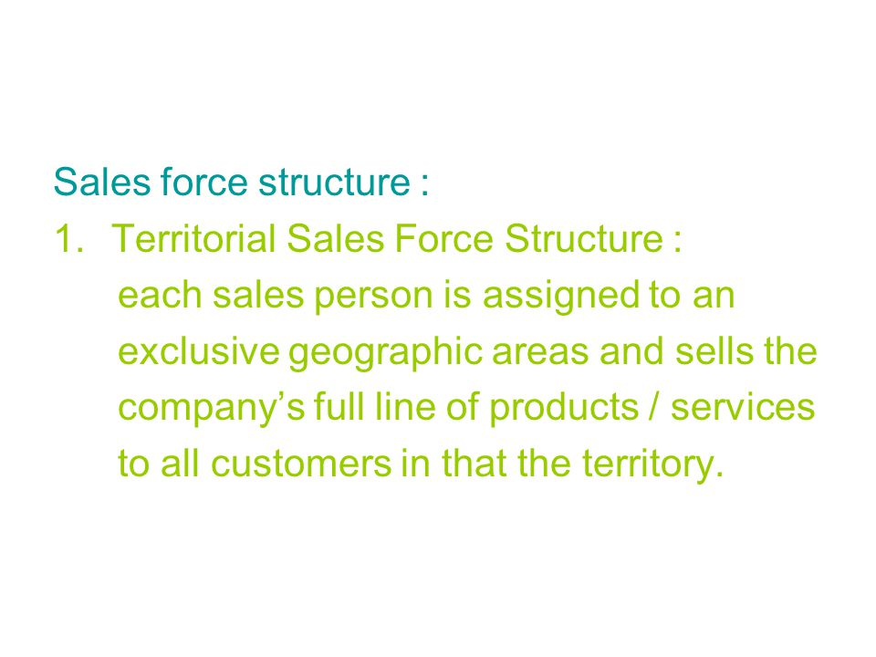 Sales force structure :