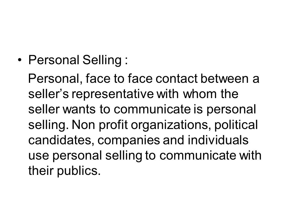 Personal Selling :