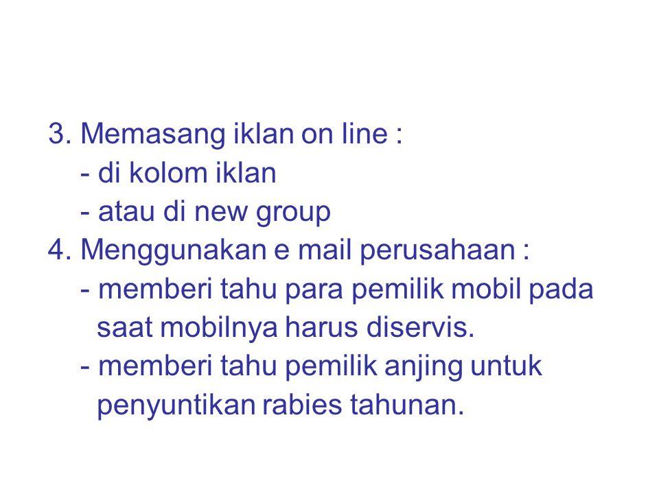 3. Memasang iklan on line :