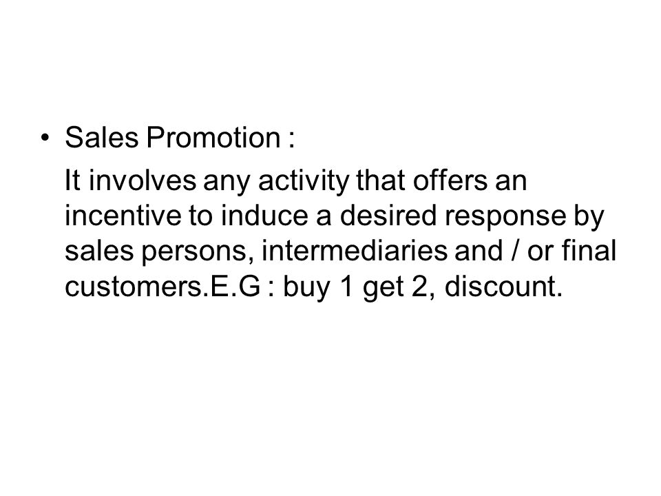 Sales Promotion :