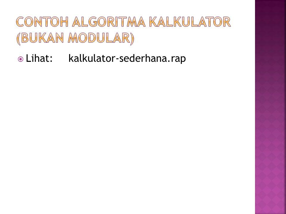 Contoh Algoritma Kalkulator (bukan modular)