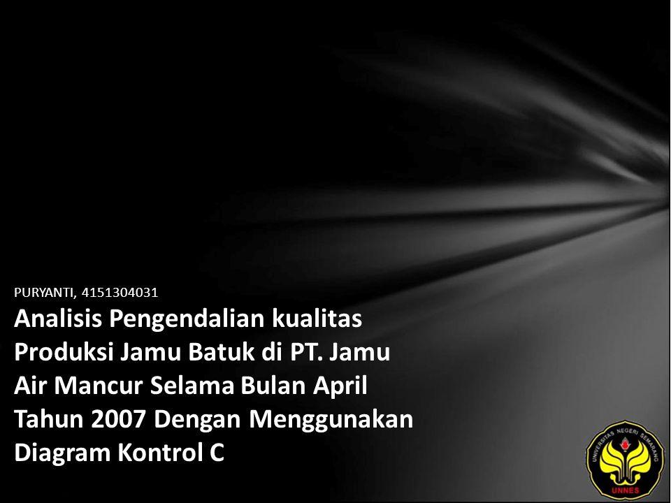 PURYANTI, 4151304031 Analisis Pengendalian kualitas Produksi Jamu Batuk di PT.