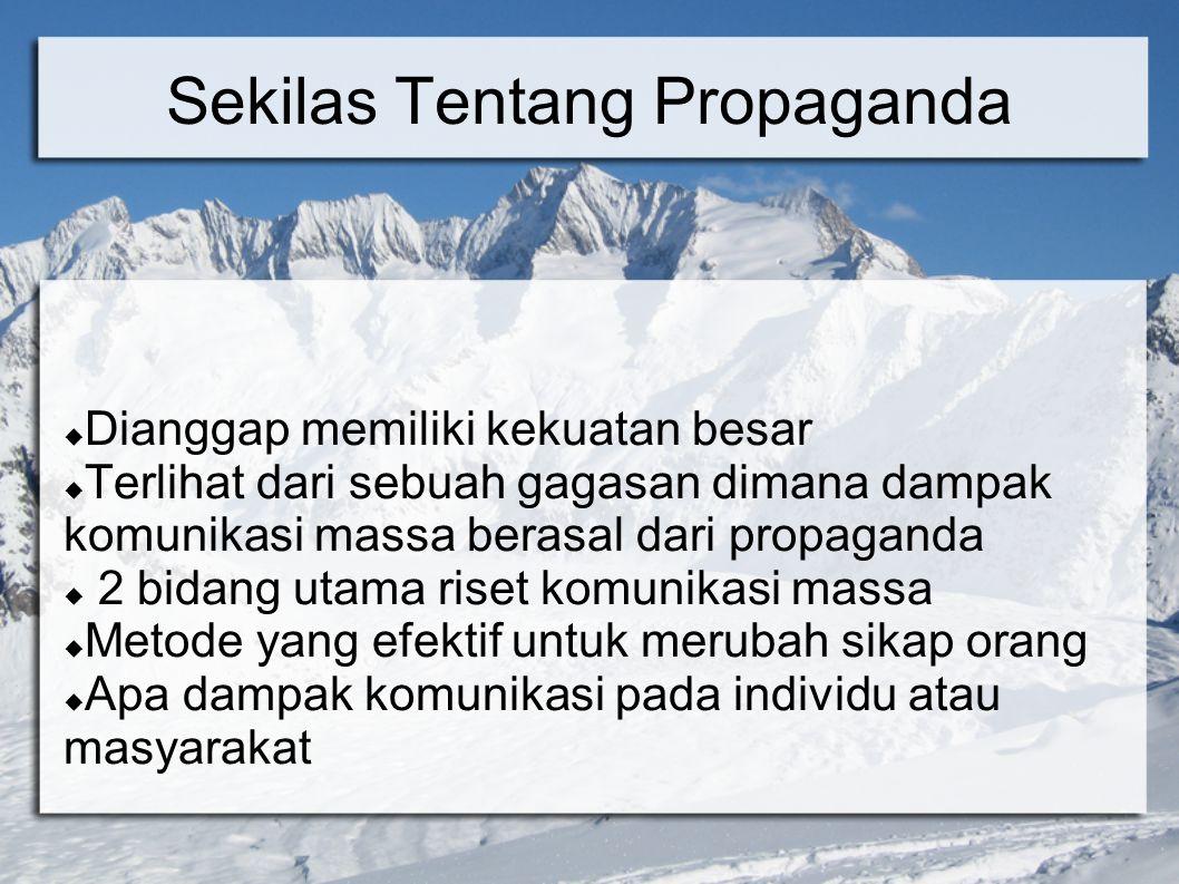Sekilas Tentang Propaganda