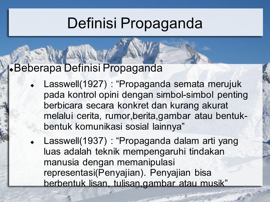 Definisi Propaganda Beberapa Definisi Propaganda