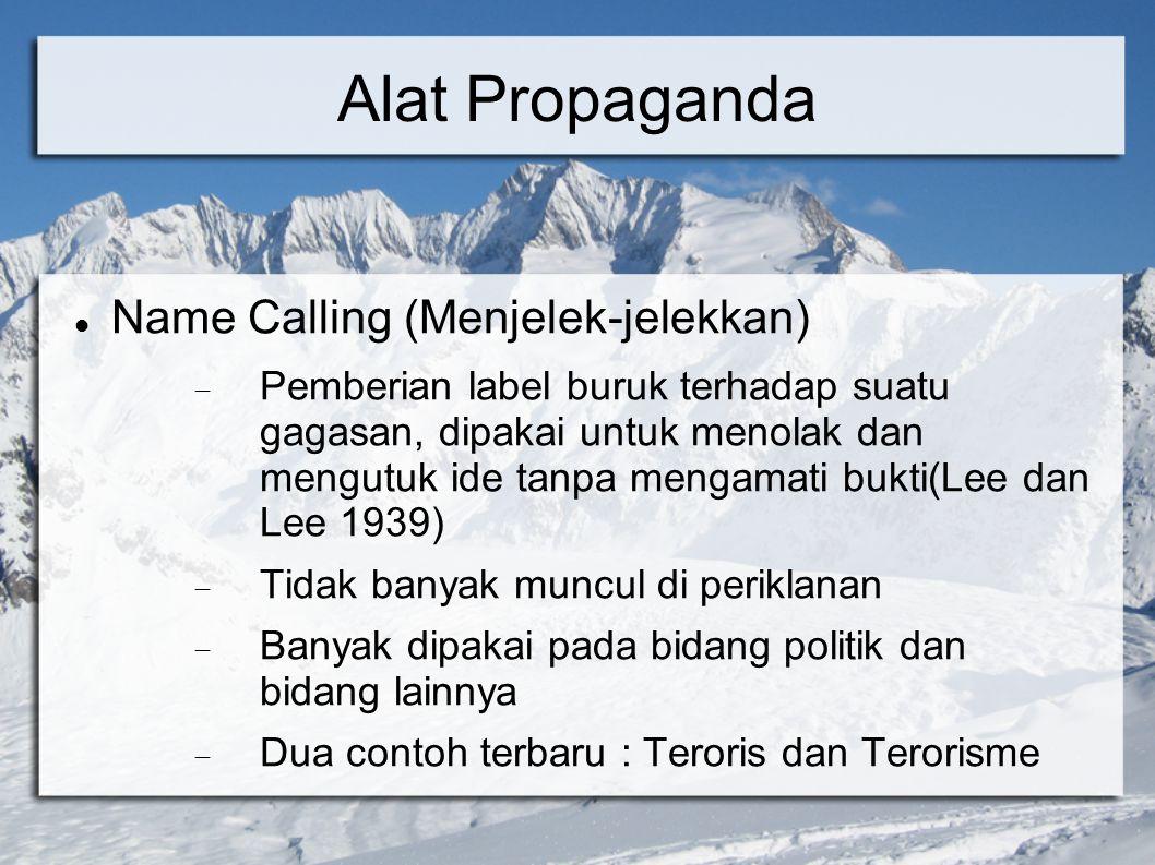 Alat Propaganda Name Calling (Menjelek-jelekkan)