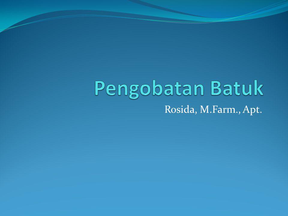 Pengobatan Batuk Rosida, M.Farm., Apt.