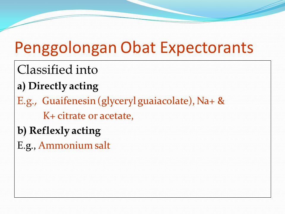 Penggolongan Obat Expectorants