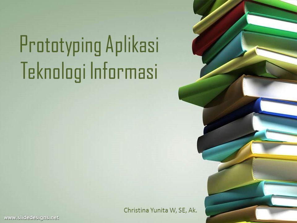 Prototyping Aplikasi Teknologi Informasi