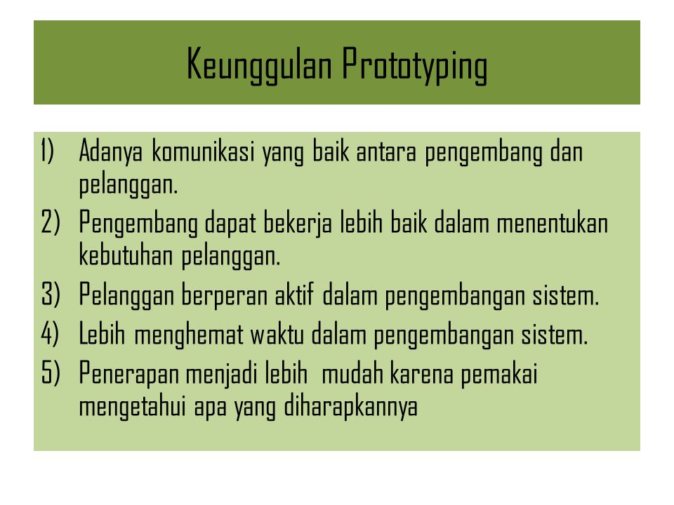 Keunggulan Prototyping