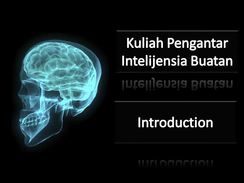 Kuliah Pengantar Intelijensia Buatan