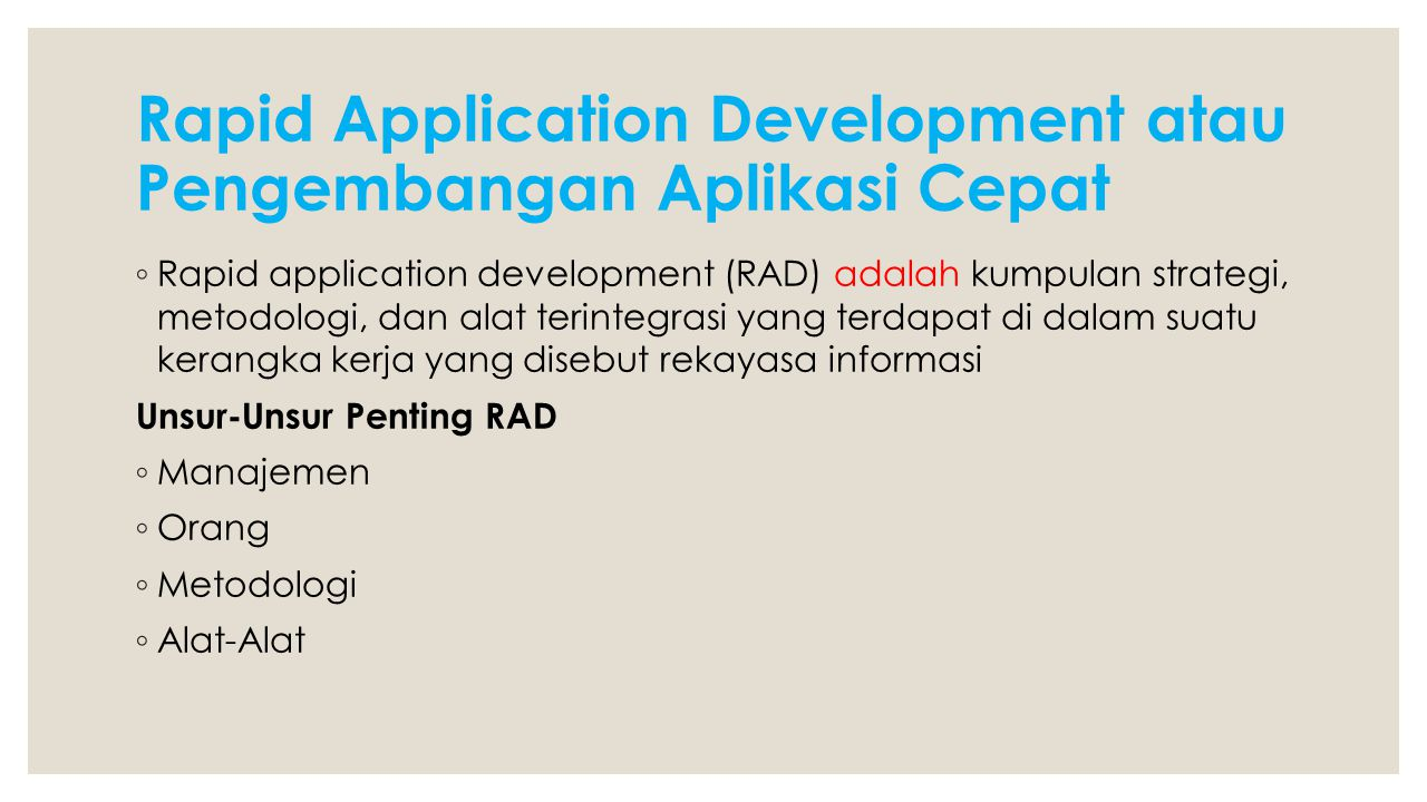 Rapid Application Development atau Pengembangan Aplikasi Cepat