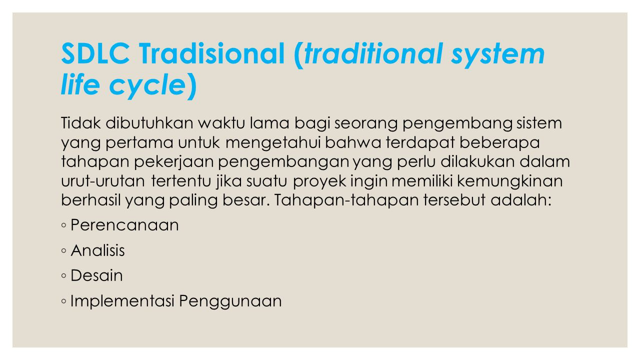 SDLC Tradisional (traditional system life cycle)