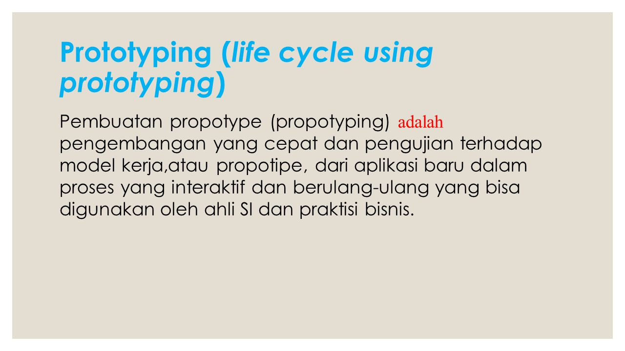 Prototyping (life cycle using prototyping)
