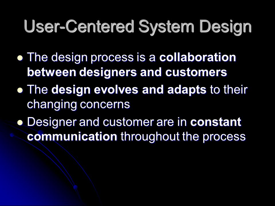 User-Centered System Design