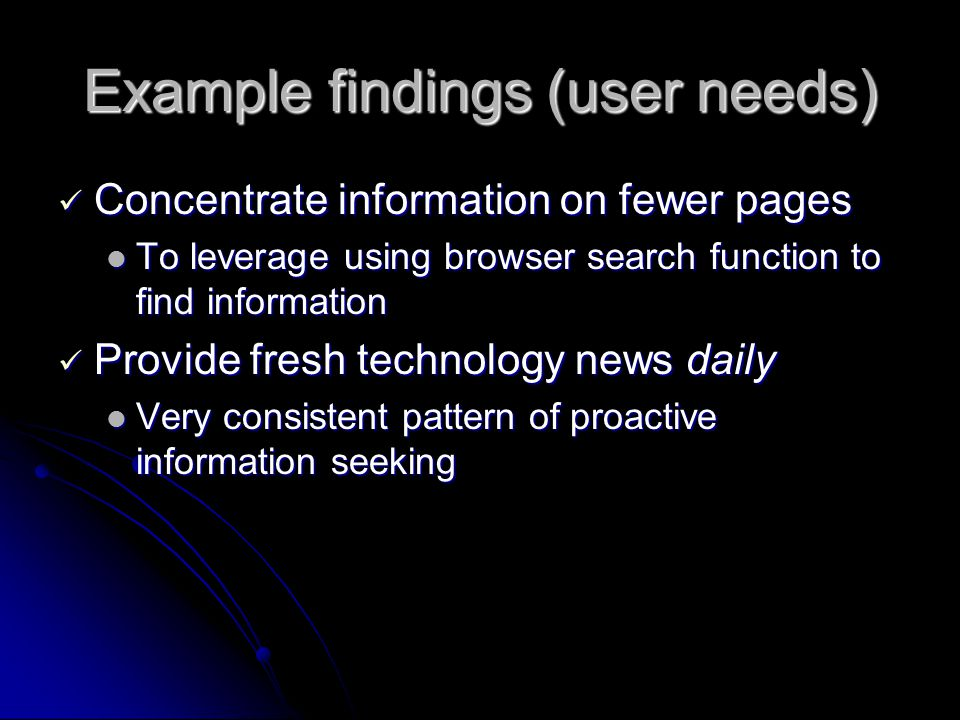 Example findings (user needs)