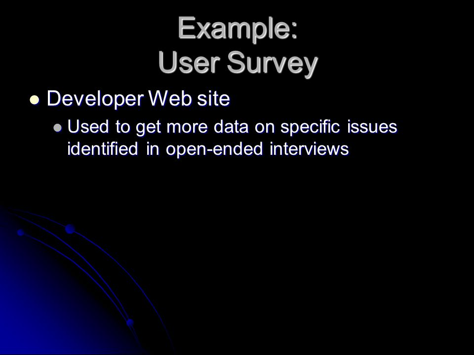 Example: User Survey Developer Web site