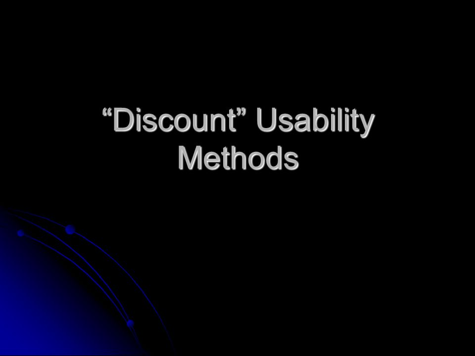 Discount Usability Methods