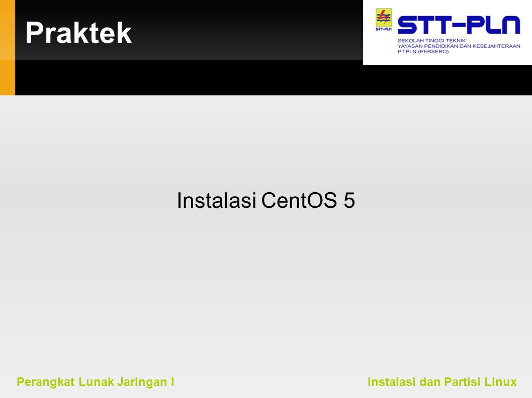 Praktek Instalasi CentOS 5