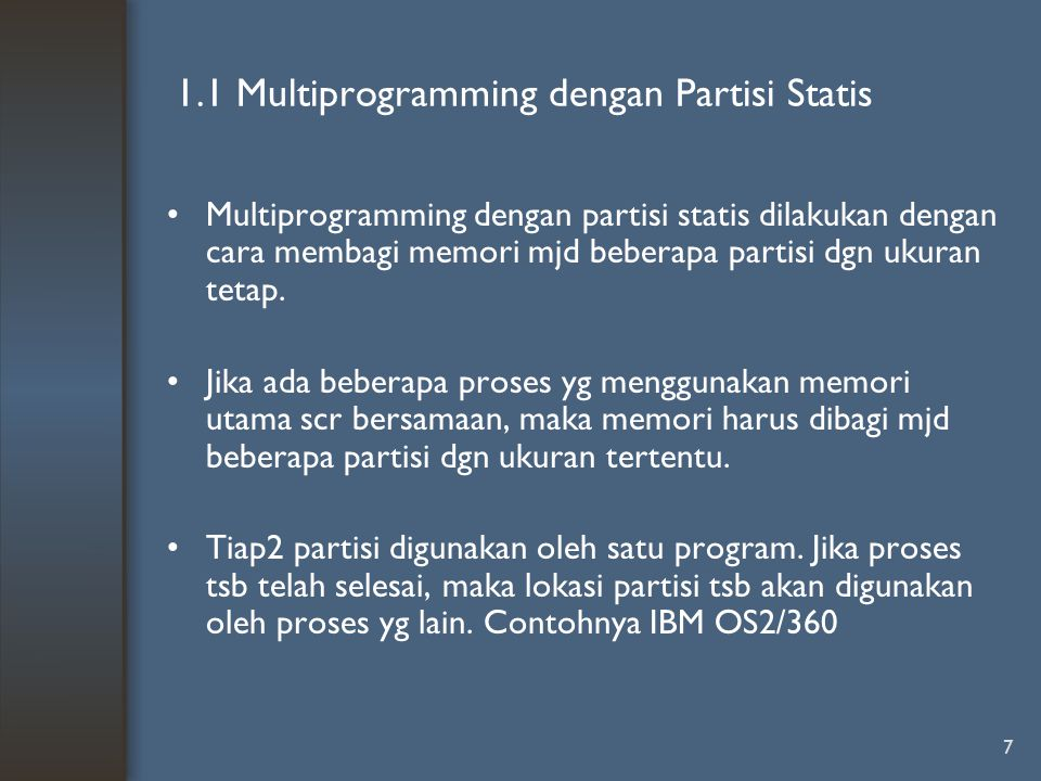 1.1 Multiprogramming dengan Partisi Statis