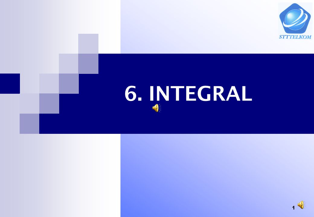 6. INTEGRAL