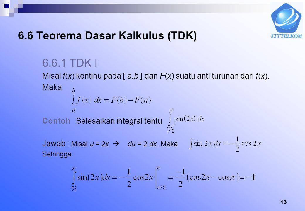 6.6 Teorema Dasar Kalkulus (TDK)
